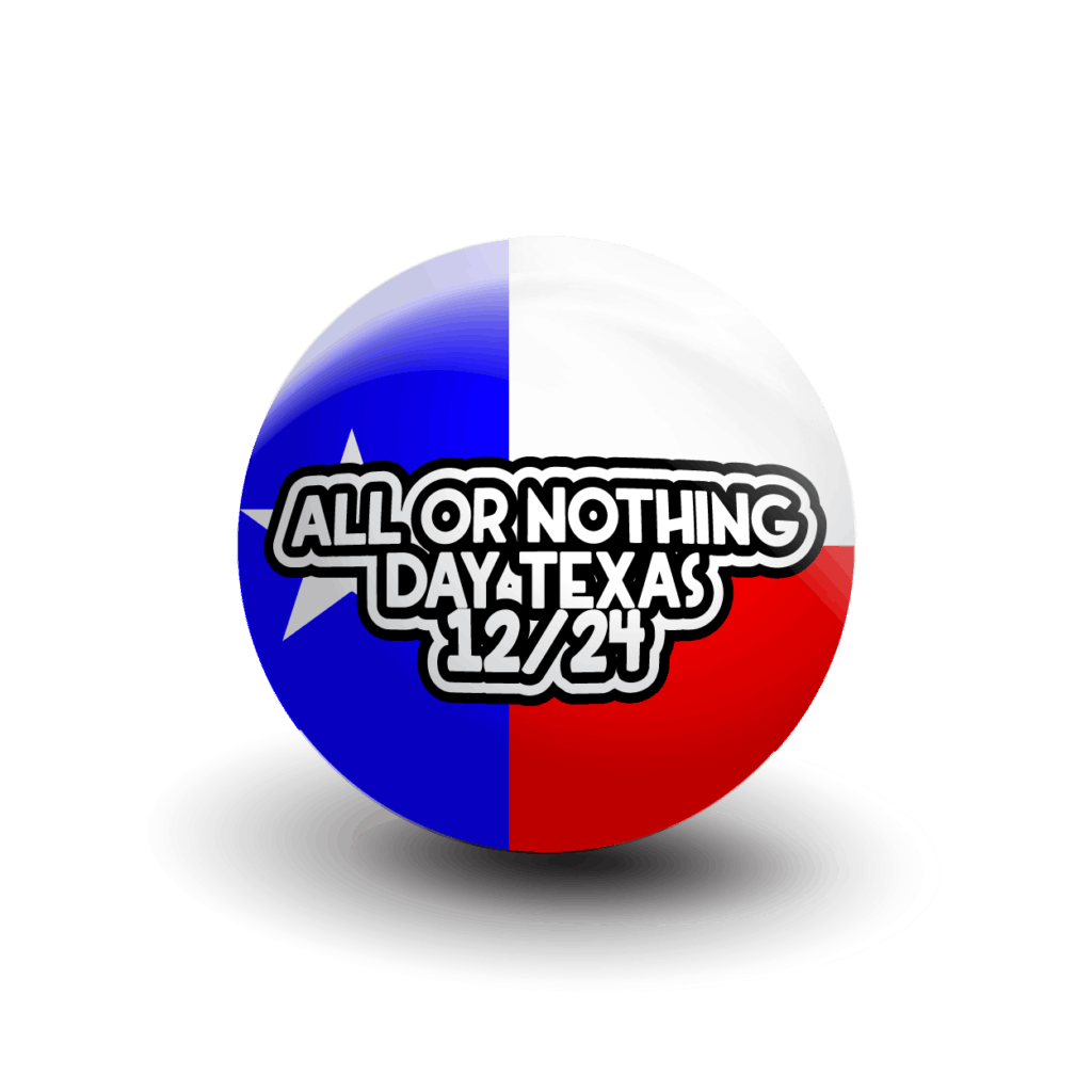 All Or Nothing DayTexas 12/24